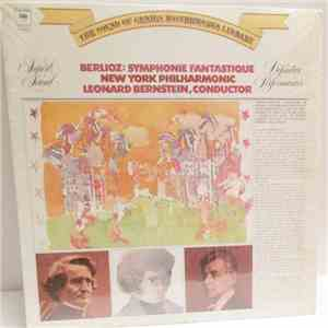 Berlioz, New York Philharmonic, Leonard Bernstein - Symphonie Fantastique download