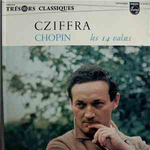 Chopin – Cziffra - Les 14 Valses download
