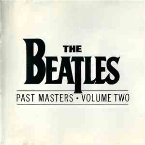 The Beatles - Past Masters: Volume Two download
