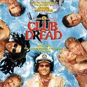 Various - Broken Lizard's Club Dread: Music From The Motion Picture Soundtrack To Die For download